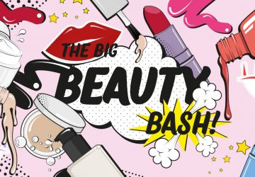 STAY AHEAD OF THE BEAUTY PACK : THE BIG BEAUTY BASH IS COMING
